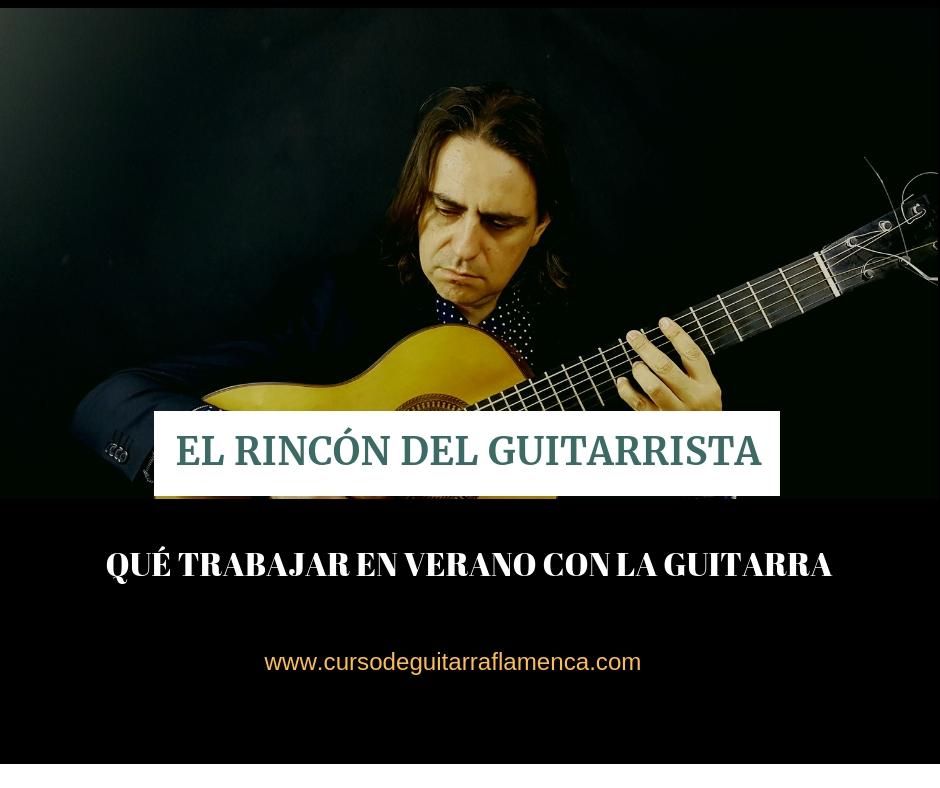 aprender a tocar la guitarra flamenca en verano